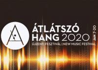 Átlátszó Hang - Újzenei Fesztivál, 2020. január 20-ig