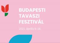 Ingyenes és online lesz az idei Budapesti Tavaszi Fesztivál