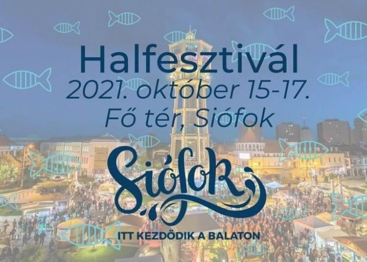 Siófoki Halfesztivál, 2021. október 15 - 17.